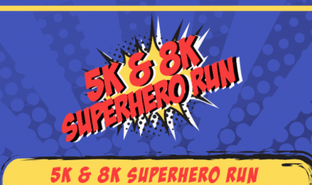 Register Now for the 5K & 8K Superhero Run on February 16th! Save $5.00 if you Register before January 19th.
