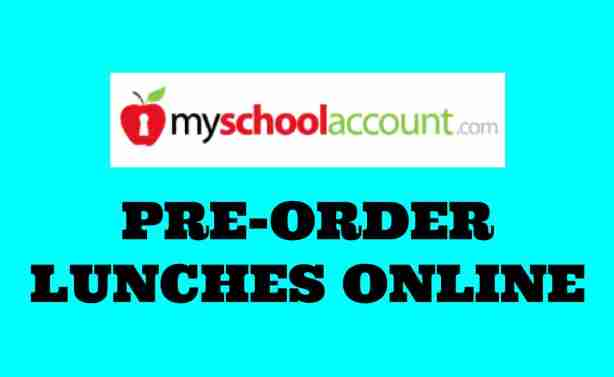 myschoolaccount.com logo and lunch preorder text