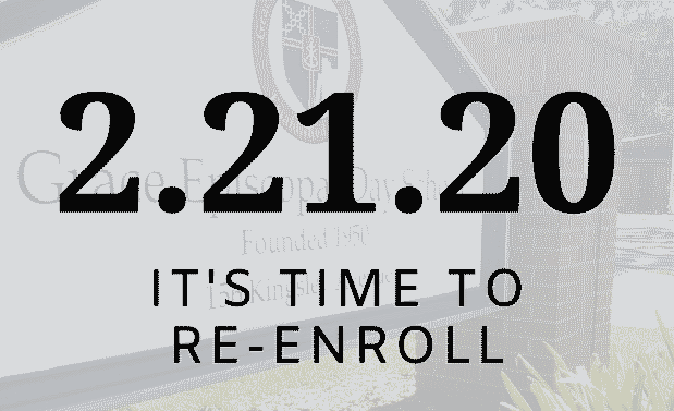 Re-enrollment deadline 2-21-20